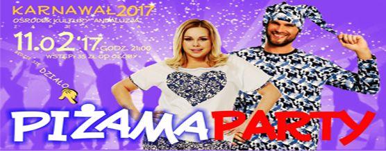 11.02.2017 g. 21.00 Piżama Party