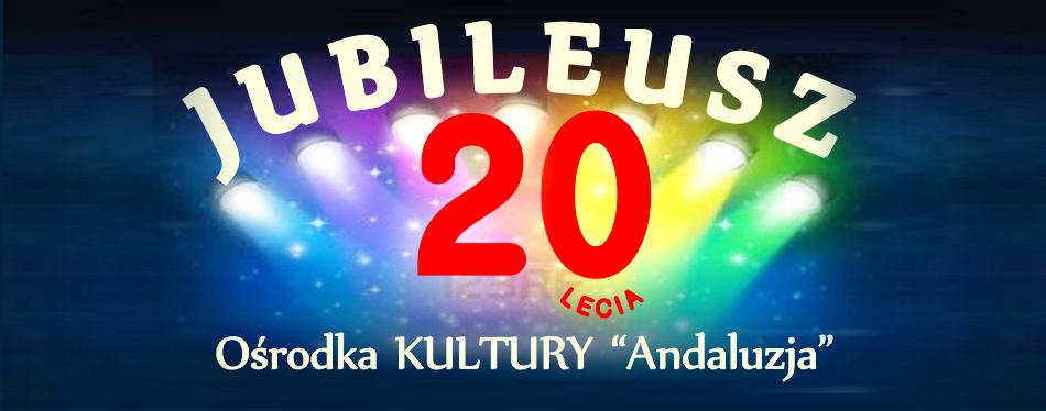 20 urodziny OK ANDALUZJA