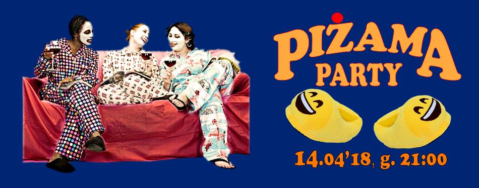 Piżama Party!!! Dyskoteka 40-latków z DJ Wojtasem  14.04.2018r. g. 21:00