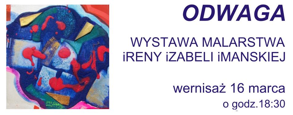 Wernisaż wystawy Ireny Izabeli Imańskiej
