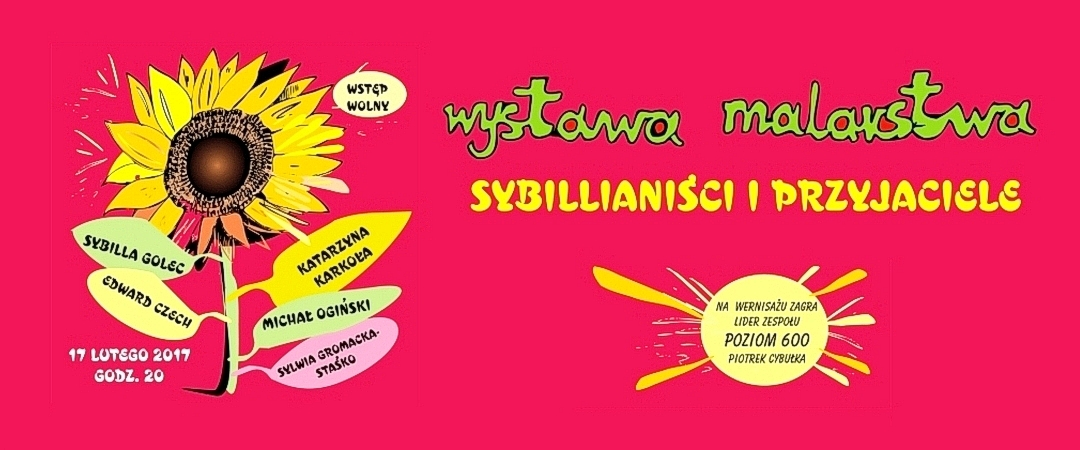 17 lutego godz. 20.00 Wernisaż wystawy malarstwa – sybillianiści i przyjaciele