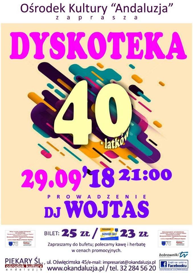 DYSKOTEKA 40-LATKÓW z DJ WOJTASEM !