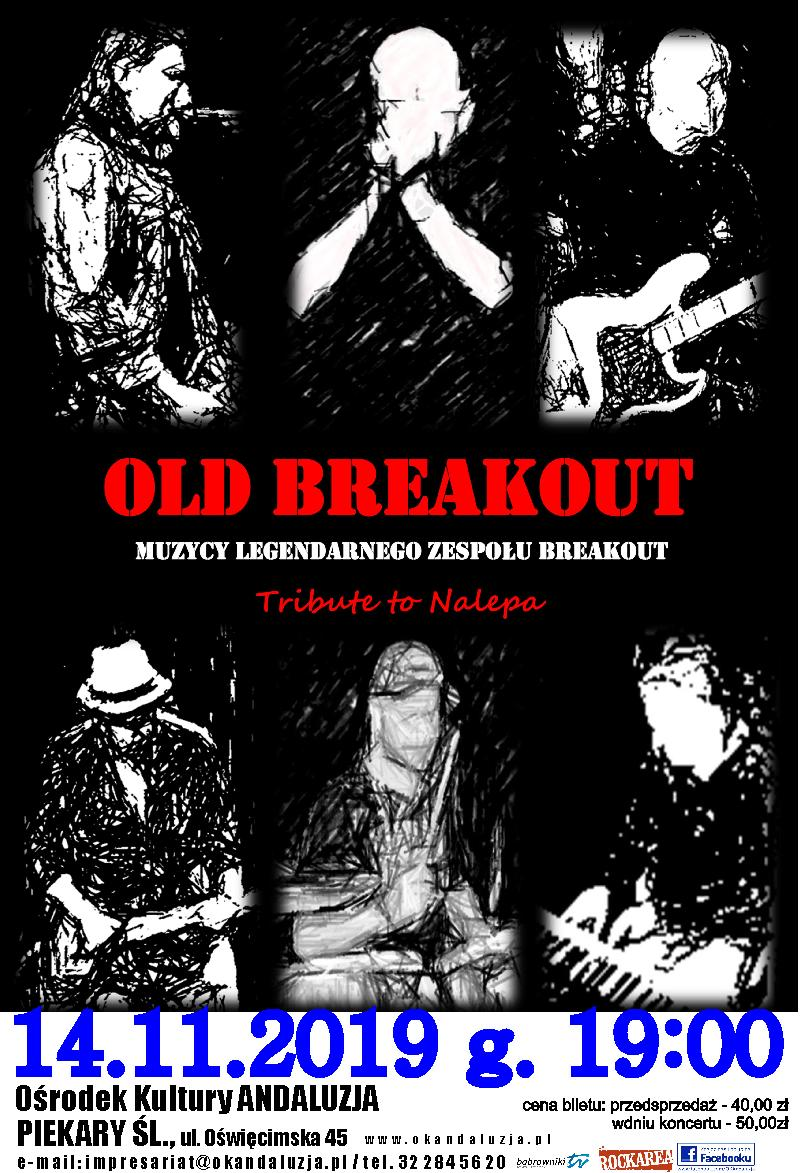OLD BREAKOUT w Andaluzji :)