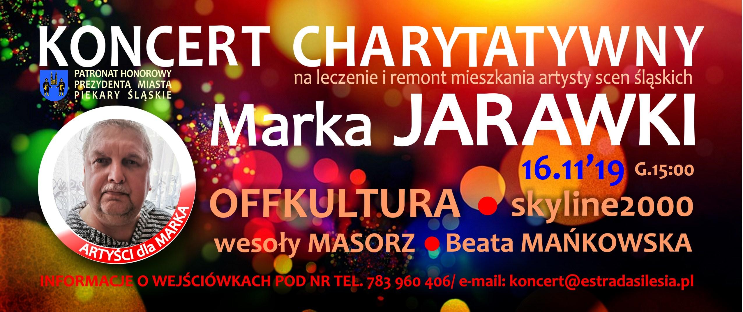 Artyści dla Marka Jarawki :)